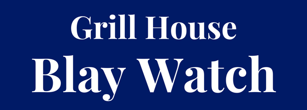 Grill House Blay Watch